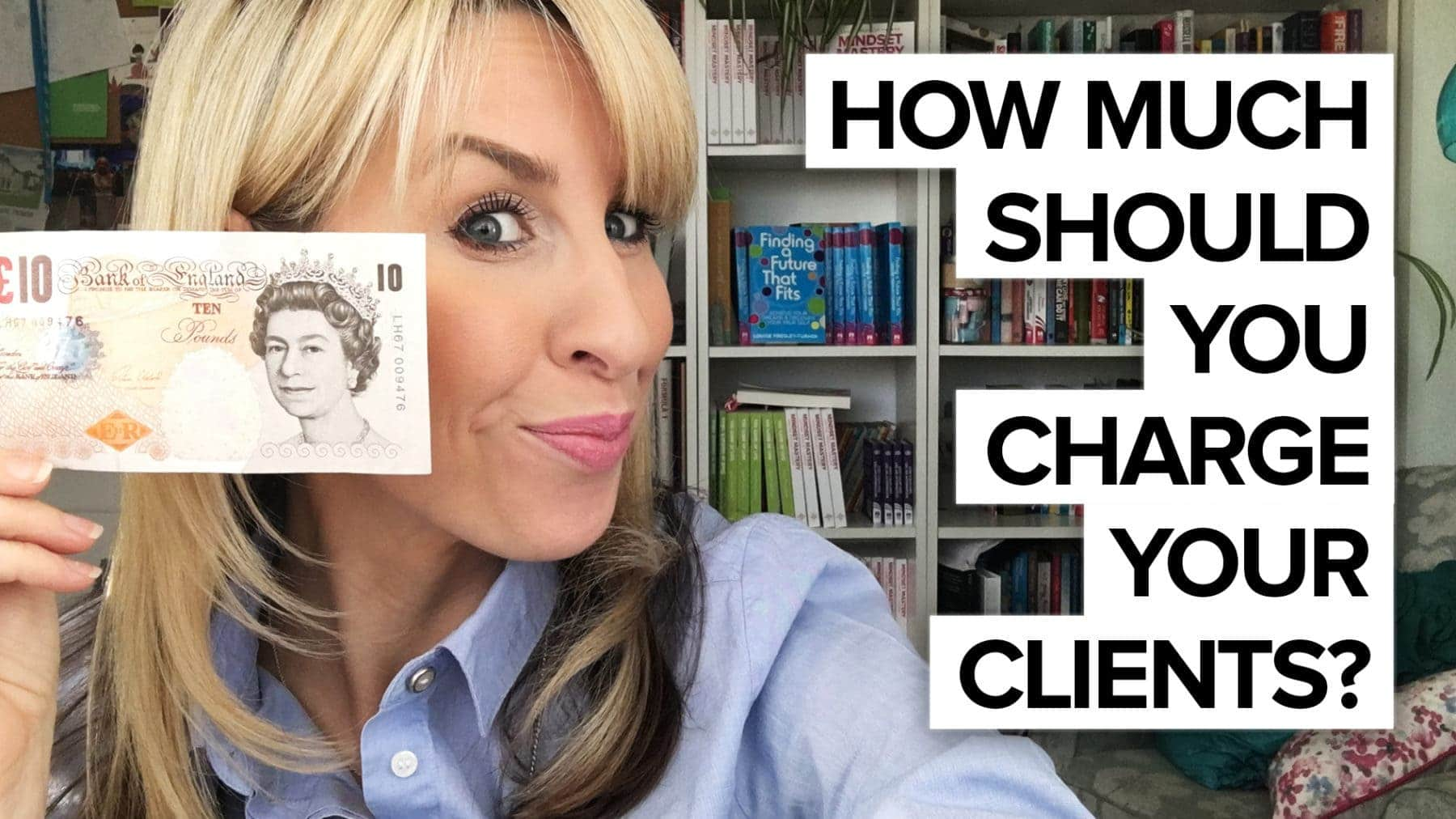 How Much Should You Charge Your Clients?